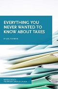Cover of Everything You Never Wanted to Know about Taxes by Joel Fishbane
