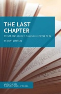 Cover of The Last Chapter: Estate and Legacy Planning for Writers by Susan Goldberg